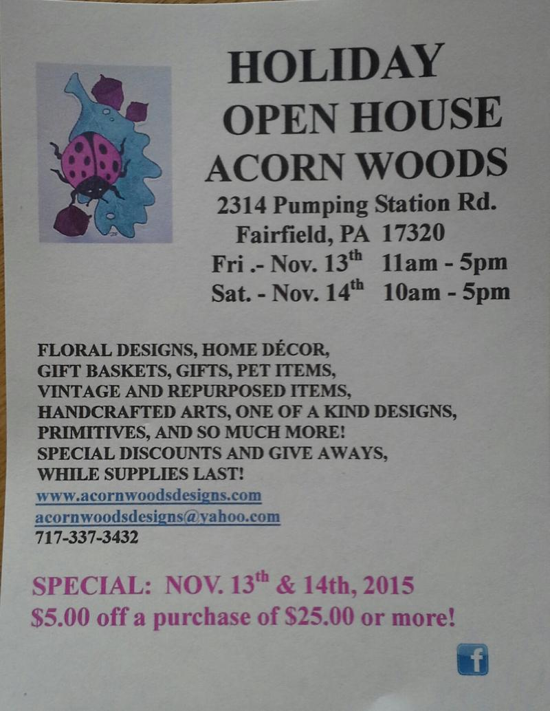 DON'T MISS ACORN WOODS HOLIDAY OPEN HOUSE!!